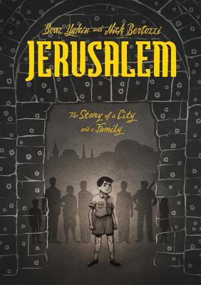 Jerusalem By Yakin, Boaz/ Bertozzi, Nick (ILT)